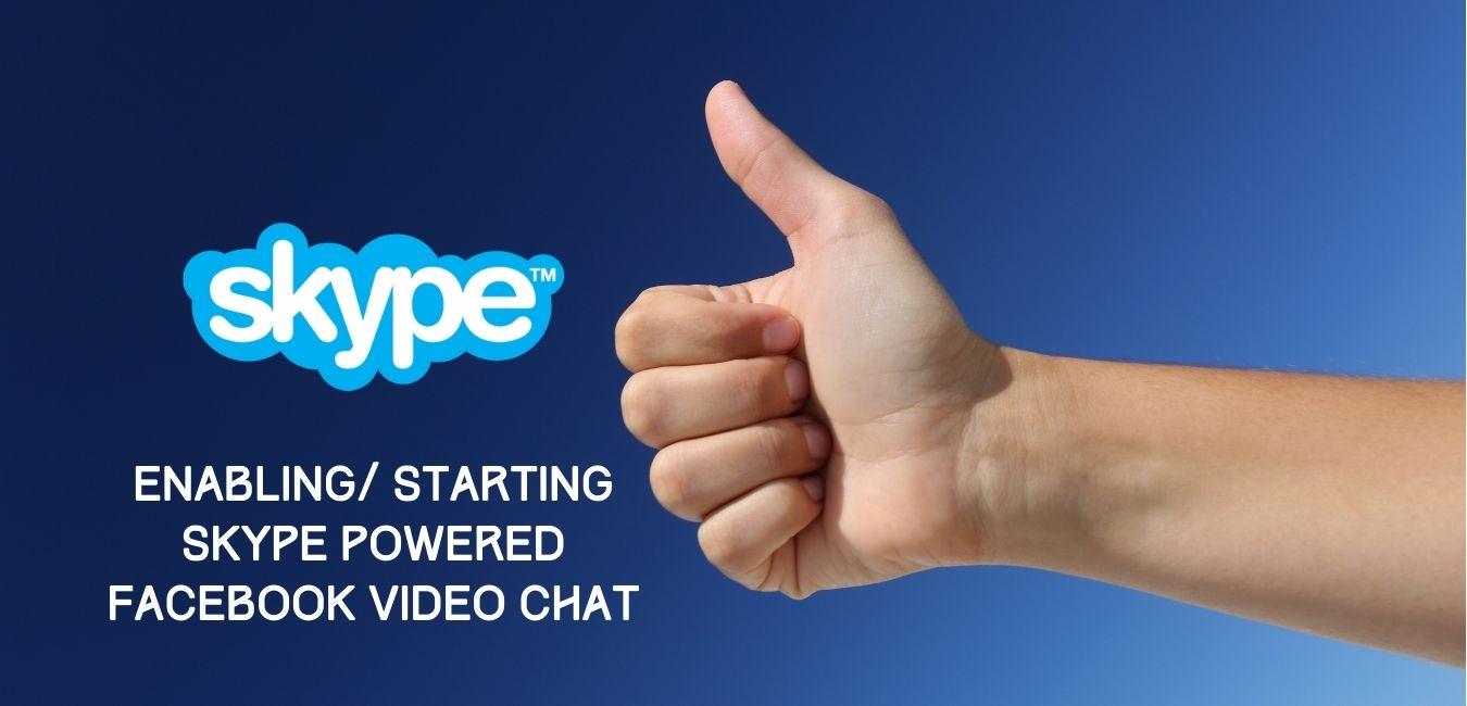 Skype Facebook Video Chat
